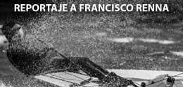 REPORTAJE A FRANCISCO RENNA